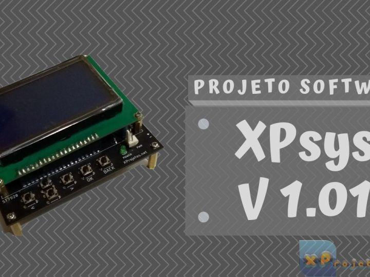 XPsys – Menu com Telas – V1.0.1 (Alfa) – ESP32 com ST7920