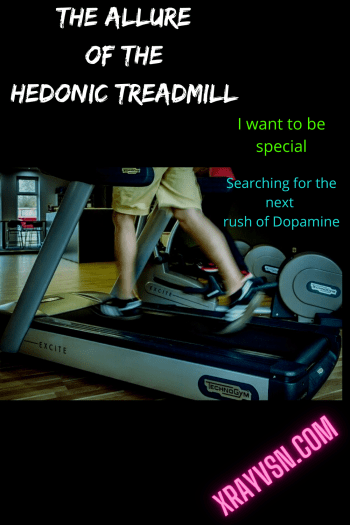 The Hedonic Treadmill and being special