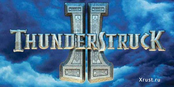 Игровой автомат Thunderstruck II играть на сайте Вулкан Гранд