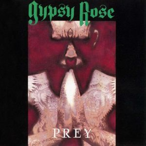 Gypsy Rose - Prey
