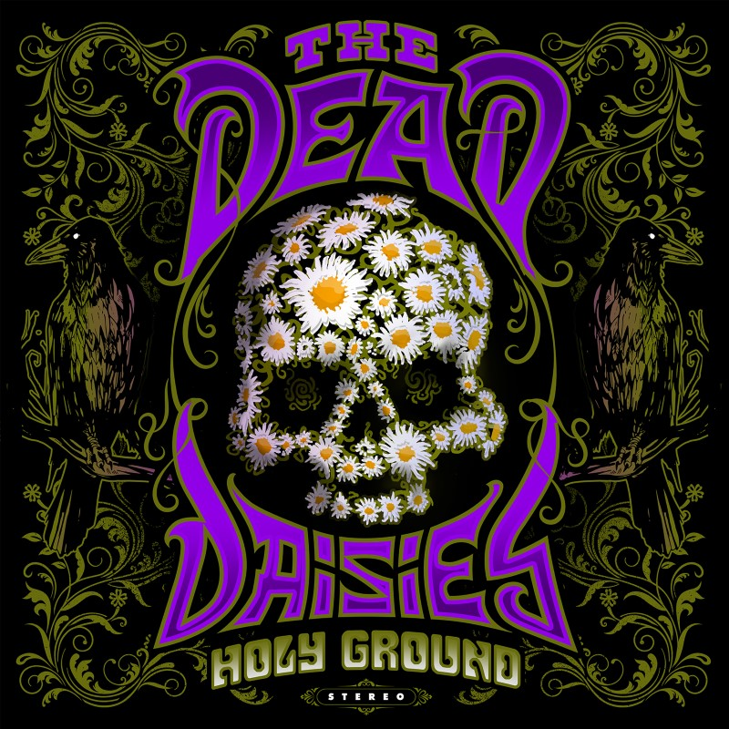 The Dead Daisies - Holy Ground (Review)