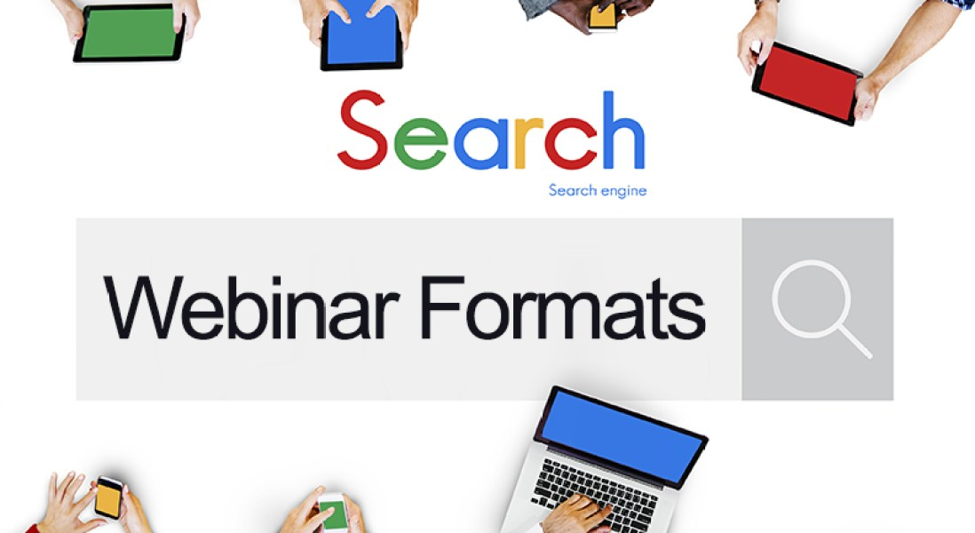 Optimize Your Webinar Format to Communicate Your Expertise