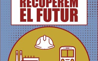 """CCOO presenta la campanya """"Recuperem el futur"""""""