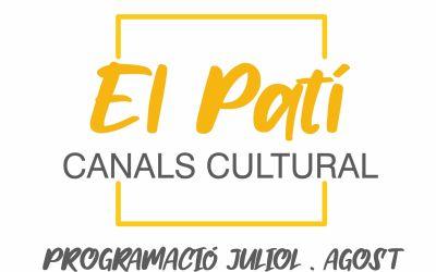 Canals aposta per la cultura a la Nova Normalitat amb la proposta «El Pati: Canals Cultural»