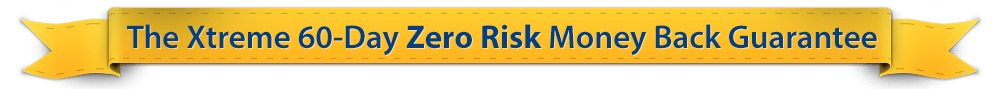 60 Day Zero Risk MONEY BACK GUARANTEE