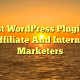 13 Best WordPress Plugins For Affiliate And Internet Marketers