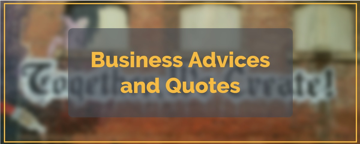 Business Advices and Quotes 45