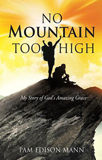 Xulon Press author Pam Mann, No Mountain Too High
