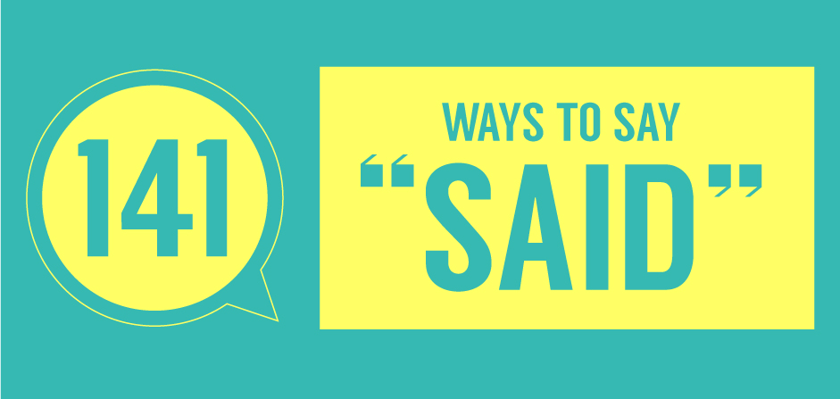 Said Is Dead: 141 Synonyms for