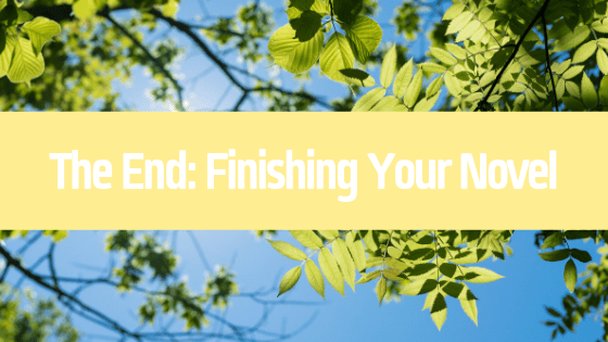 You've written your novel and now you're up for the most daunting task of all: finishing your book. In this post we navigate how to do just that.