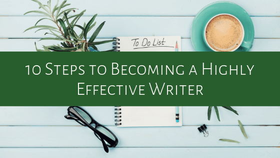 How can you finally write a book? By developing good writing habits! Check out our 10 steps to becoming a highly effective writer.