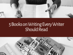 5 Books Worth Reading for Writers