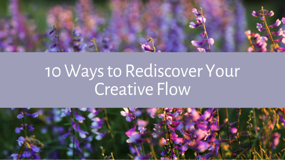 Feeling like you could use a boost of creative energy? You're not alone. Here are our top 10 tips for how you can rediscover your creative flow!