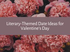 Literary-Themed Date Ideas for Valentine's Day