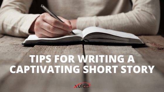 Here are 7 tips with writing examples of how to captivate readers and take them into your world all in under 5,000 words. A short story can sometimes be ...