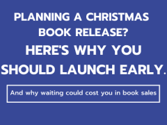 Planning a Christmas Book Release? Here's Why You Should Launch Early.