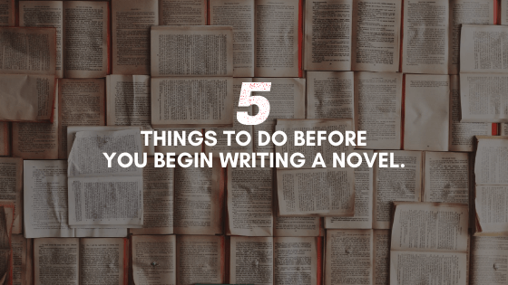 Writing a novel? This list will help you stay focused, motivated, and organized throughout the writing journey you're about to embark on...