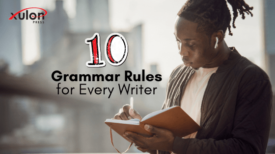Here's a trusty list of grammar rules. Keep them at your writing workspace, so you can easily refer back to the list any time you get stuck: ... 1. Use...