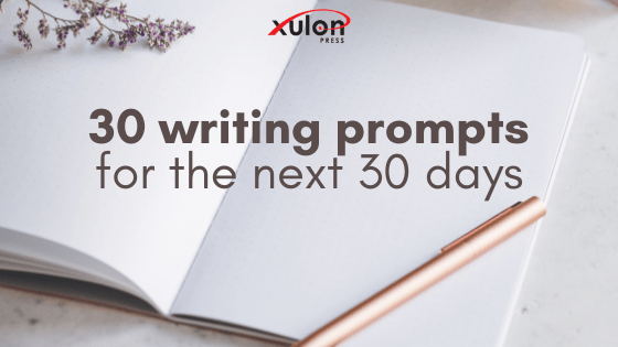 This writing challenge is simple and its sole purpose is to get you writing every day. There are 30 writing prompts below. Write a sentence, a poem, or a ...