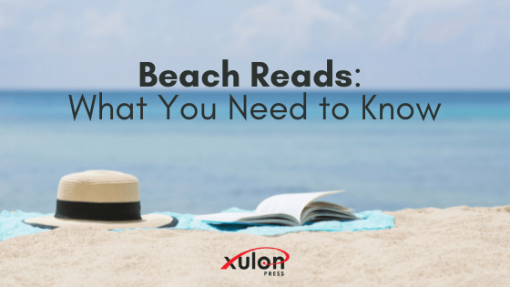 """A """"beach read"""" is a book typically set at or near the beach, published in late spring to early summer. Here's what your book needs in order to fit in the..."""