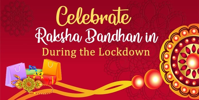 How-to-celebrate-Rakhi-in-Lockdown-yashl1.sg-host.com