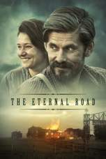 The Eternal Road (2017) BluRay 480p & 720p Free HD Movie Download