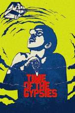 Time of the Gypsies (1988) BluRay 480p & 720p Free HD Movie Download
