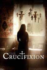 The Crucifixion (2017) BluRay 480p & 720p Free HD Movie Download