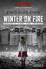 Winter on Fire: Ukraine's Fight for Freedom (2015) WEBRip 480p & 720p