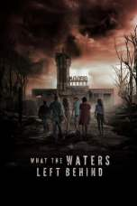 What the Waters Left Behind (2017) WEBRip 480p & 720p Movie Download