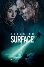 Breaking Surface (2020) BluRay 480p, 720p & 1080p Movie Download