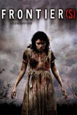 Frontier(s) (2007) BluRay 480p, 720p & 1080p Mkvking - Mkvking.com