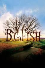 Big Fish (2003) BluRay 480p & 720p Full Movie Download
