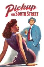 Pickup on South Street (1953) BluRay 480p & 720p Full Movie Download