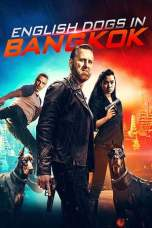 English Dogs in Bangkok (2020) WEBRip 480p & 720p Movie Download