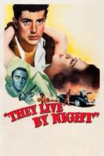 They Live by Night (1948) BluRay 480p | 720p | 1080p Movie Download