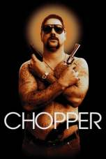 Chopper (2000) DVDRip x264 Movie Download English Softcode