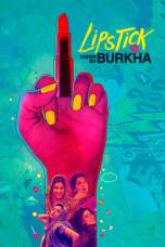 Lipstick Under My Burkha (2016) BluRay 480p, 720p & 1080p Movie Download