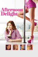 Afternoon Delight (2013) BluRay 480p, 720p & 1080p Movie Download