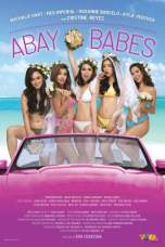 Abay Babes (2018) WEB-DL 480p, 720p & 1080p Movie Download