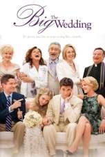 The Big Wedding (2013) BluRay 480p, 720p & 1080p Movie Download