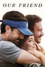 Our Friend (2019) WEBRip 480p, 720p & 1080p Movie Download