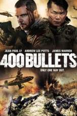 400 Bullets (2021) BluRay 480p, 720p & 1080p Movie Download