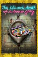 The Life and Death of a Porno Gang (2009) BluRay 480p & 720p Movie Download