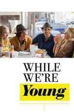While We're Young (2014) BluRay 480p, 720p & 1080p Mkvking - Mkvking.com