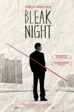 Bleak Night (2010) BluRay 480p & 720p Mkvking - Mkvking.com