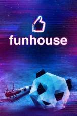 Funhouse (2019) BluRay 480p, 720p & 1080p Movie Download