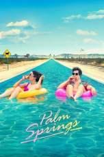 Palm Springs (2020) BluRay 480p, 720p & 1080p Mkvking - Mkvking.com