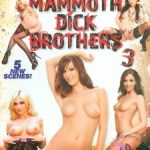 Mammoth Dick Brothers 3