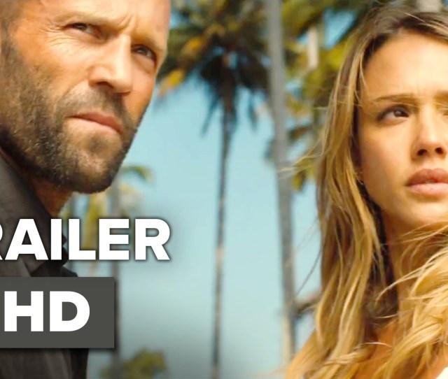 Mechanic Resurrection Official Trailer Jason Statham Jessica Alba Movie Youtube